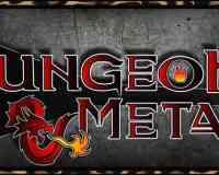 Dungeon & Metal