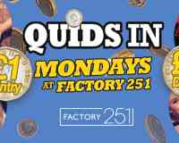 Quids In - Mondays at Factory